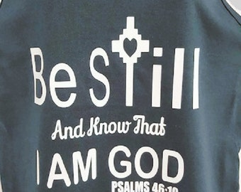 """Christian Tank Top """"Be Still and Know That I am God"""", Psalms 46:10 Tank Top, Tank Top"""