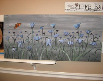 Wildflower Painting on Wood Original Painting on Barn Wood Custom Painting Blue Flowers Pallet Art