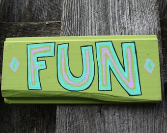 Fun Wooden Sign