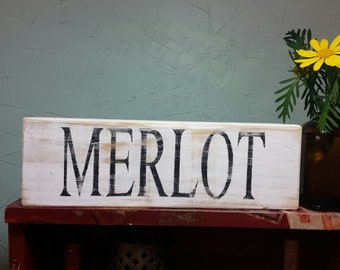 Merlot wood sign, Wine wood sign, Wine decor, Wine lover