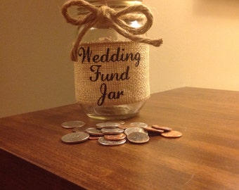 Wedding Fund Mason Jar