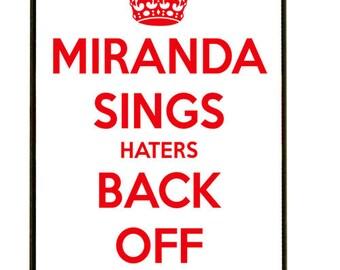 MIRANDA SINGS Haters Back Off iPhone case