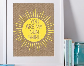 You Are My Sunshine Print, Printable Nursery Art, Inspiration Wall Art, Nursery Decor, Kids Wall Art, Printable Wall Art