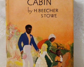 Uncle Tom's Cabin .Hardcover with original dustjacket.Foulsham's Boy & Girl Fiction Library