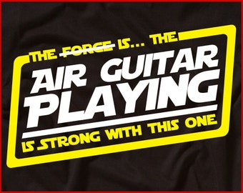 The Air Guitar Playing Is Strong With This One Shirt Funny Air Guitar Shirt Band Rock Shirt