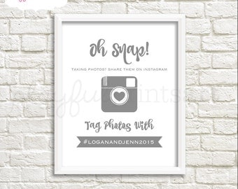 Custom Oh Snap! Wedding Print, 8x10, Digital Download
