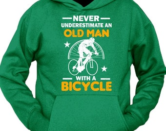 Never Underestimate An Old Man With A Bicycle Hoodie