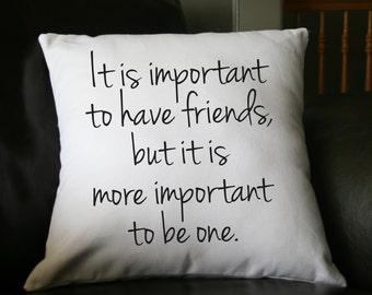 Imporant to be Nice Pillow, Throw Pillow, Friendship Pillow, Home Decor, Custom Pillow, Decorative Pillow, 16x16 Pillow