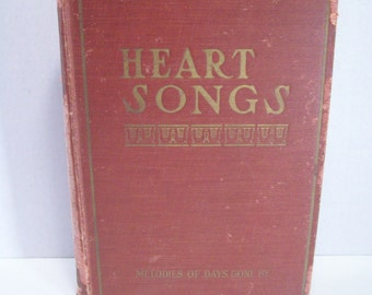 Antique Book Heart Songs 1909 Melodies of Days Gone By