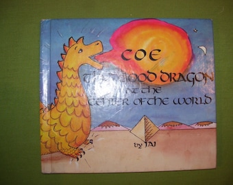 """COE """"The Good Dragon at the Center of the World"""" by JAI~1985 1st Edition~Hardcover Very Good~Rare Find!!"""