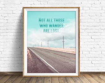 "landscape, jrr tolkien quote, those who wander, instant download printable art, photography, instant download, quote art -""Those Who Wander"""