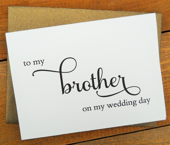 Gift For My Brother On My Wedding Day : My BROTHER on my Wedding Day, Wedding Note Card, To My Brother on my ...