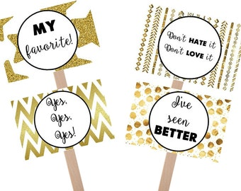 Say Yes to the Dress black and gold favorite sign, yes to dress paddle, wedding dress shopping signs