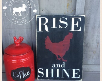 Rise and Shine Kitchen Wood Sign