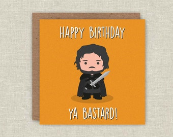 Funny Birthday Card, Jon Snow, Game of Thrones Card, GOT, Funny Game of Thrones Card, Game of Thrones Gift