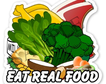 Eat Real Food Die Cut Vinyl Sticker,JERF
