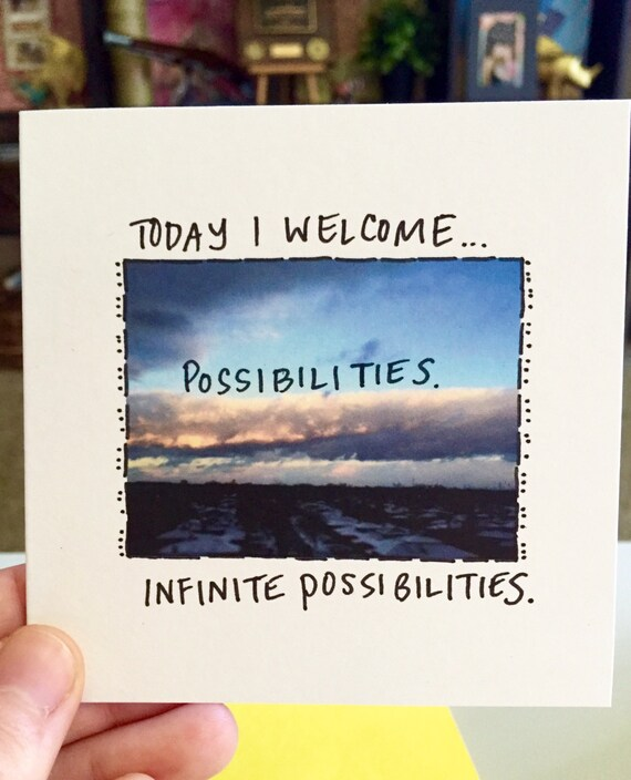 Infinite possibilities, anything is possible, just because, cute blank card, handwritten, snail mail, hello card, just because  unique card