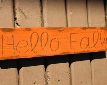 Custom Hello Fall Wood Sign. Handmade Sign - Custom Wood Sign - Home Decor - Country Decor - Rustic Decor - Hand Painted Sign - Fall Decor