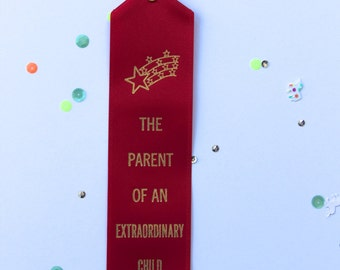 The Parent Of An Extraordinary Child - Adult Award Ribbons