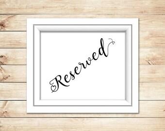 Wedding Reserved Sign - Printable wedding Sign - Wedding Printable - Wedding Decor - Reserved printable - Instant download - digital downlod