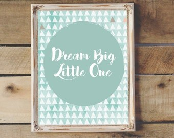 Dream Big Little One Nursery Printable Wall Art