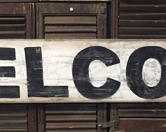 "7"" x 48"" ""Welcome"" vintage style sign"