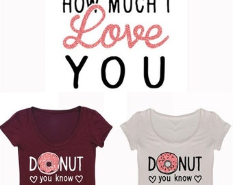 Donut you know How MuchI Love You Ink with Rose Glitter Novelty Tee