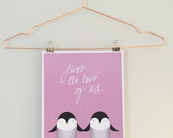 Just The Two Of Us Penguin Print