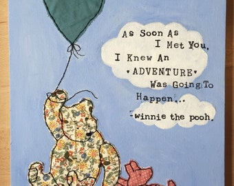Winnie the pooh adventure quote- childrens nursery fabric canvas art.