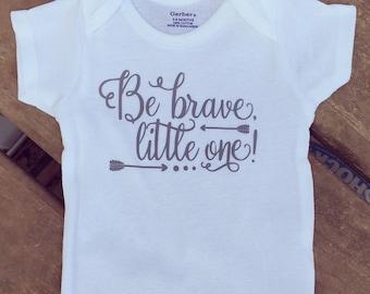 Be Brave Onesie