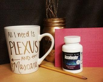 All I Need is Plexus & Mascara - Hand-painted Custom Mug