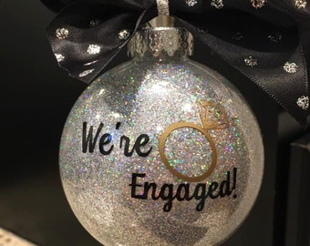 We're Engaged Ornament! Christmas Ornament! Engagement Ornament! Christmas Gift! Custom Ornament! Personalized Ornament!