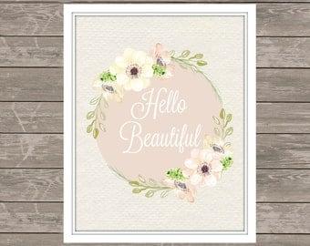 HELLO BEAUTIFUL wall art - Typography - Bedroom Wall Art - Bathroom Decor - Home Decor - Prints - 8x10 and 11x14 files - Instant Prints