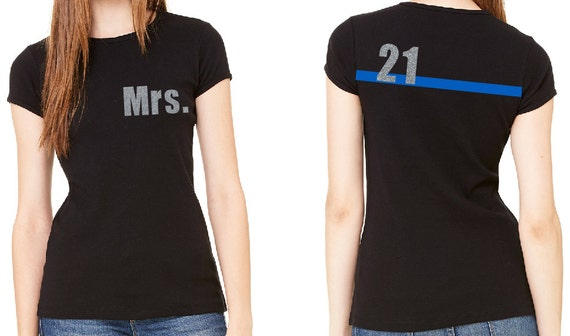 Thin blue line custom police wife shirt with by for Texas thin blue line shirt