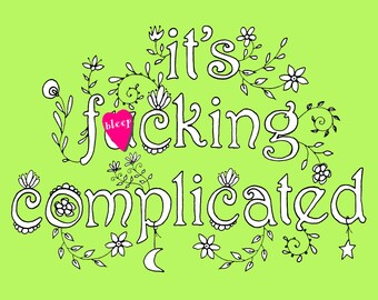 It's F*cking Complicated Adult Swear Word Coloring Book Page