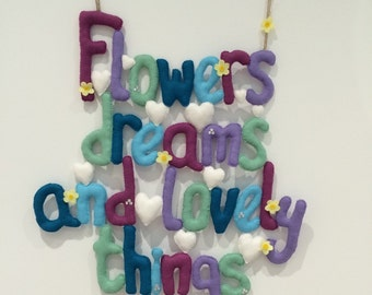 Flowers, dreams and lovely things