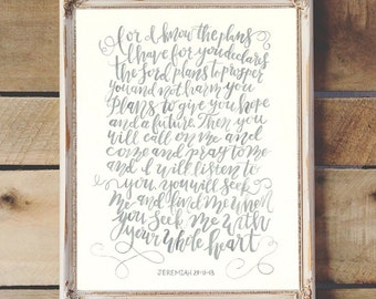 For I Know the Plans I Have For You Handlettered Watercolor Bible Verse Quote - Christian Art Print - Nursery Decor - Jeremiah 29: 11-13
