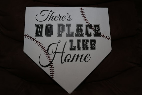 There S No Place Like Home Baseball Homeplate Plaque