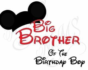 Big Brother Birthday Family Shirt DIY Mickey Mouse Head Disney Family Download Iron On Craft Digital Disney Cruise Line Magnet Shirts