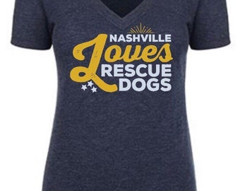 Nashville Loves Rescue Dogs T shirt