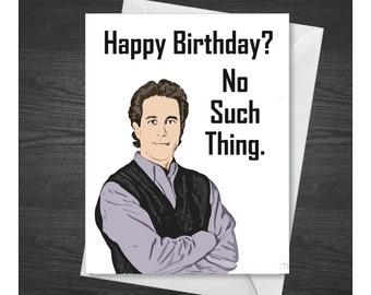 Happy Birthday Seinfeld Greeting Card, Jerry Seinfeld.