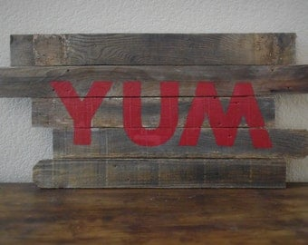 Yum Hand Painted Wooden Sign    33''x 17''x 1/2''