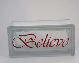 Believe Glass Block - ready to ship!!!