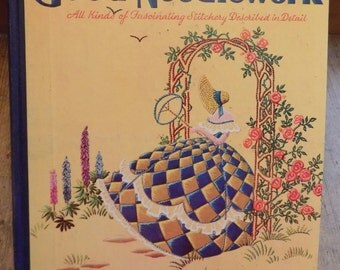 """Vintage """"Book of Good Needlework"""". A Hardback book from 1930s"""