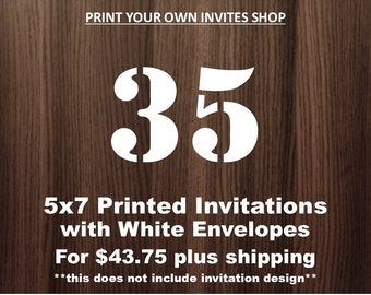 35, 5x7 Invitations with Envelopes