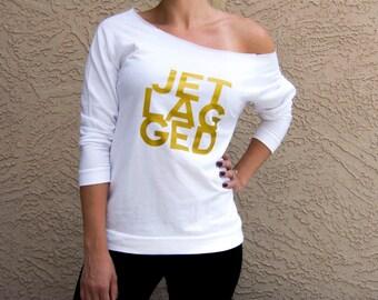 Jet-lagged Sweater . Jet Lagged Sweater . Jetlegged Shirt . Jetsetter . Travel Sweater . Wanderlust . Plane Shirt . Frequent Flyer