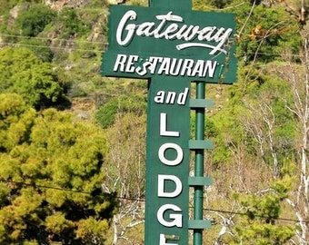 Gateway Restaurant and Lodge, Three Rivers, California Near Sequoia National Park, Kaweah River, Landmark. rick-patterson.squarespace.com