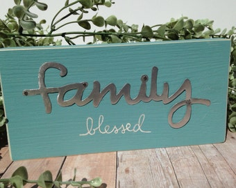 Family wood sign, family blessed sign, metal accent sign
