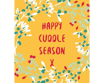 Christmas Card - Happy Cuddle Season Typography Gift CP3093