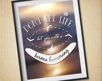 Karma Sign, Karma Wall Art, 8x10, Karma Boomerang, Home Decor, Karma Funny, Inspirational